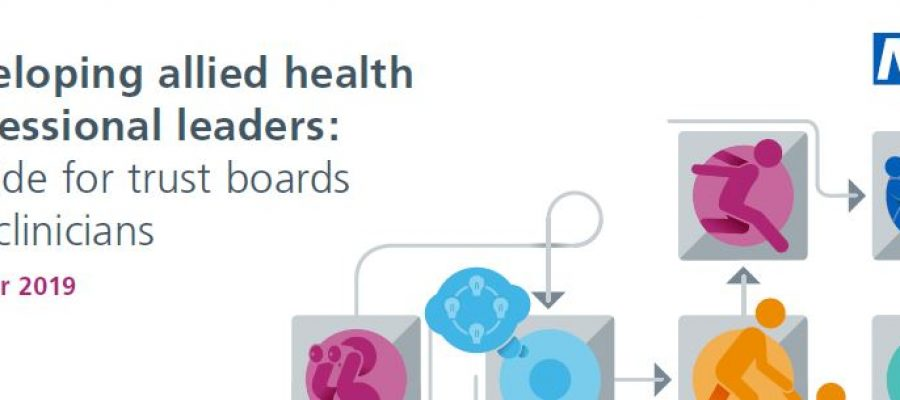 Developing AHP leaders: a guide for trust boards and clinicians